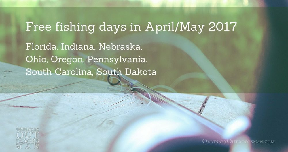 image of fishing pole listing states with free fishing days in April or May 2017